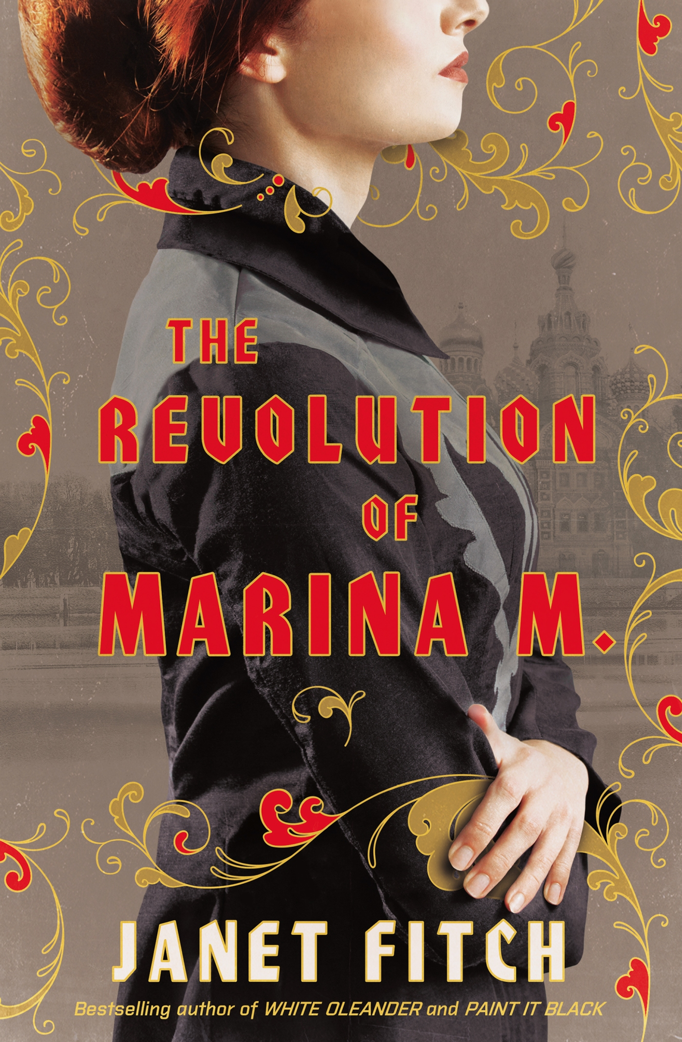 About The Revolution of Marina M  | Janet Fitch's Blog